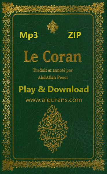 The Holy Quran (Le Coran) French Translation Audio Play and Download 114 Surah