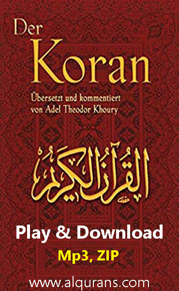 The Holy Quran (Der Koran) German Translation Audio Play and Download 114 Surah